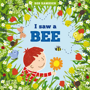 I Saw a Bee - Rob Ramsden