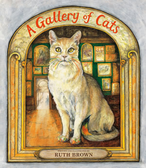 A Gallery of Cats - Ruth Brown