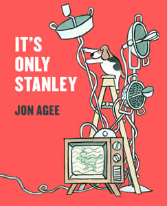 It's only Stanley - Jon Agee