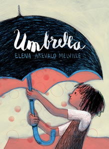 Umbrella by Elena Arevalo-Melville